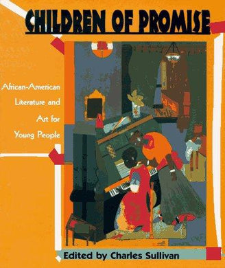 Children of Promise: African-American Literature and Art for Young People - NJExpat