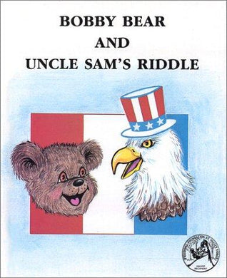 Bobby Bear and Uncle Sam's Riddle (Bobby Bear Series) - NJExpat