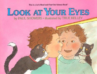 Look at Your Eyes (Let'S-Read-And-Find Out Science Book) - NJExpat