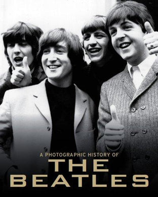 A Photographic History of the Beatles (A Photo History) - NJExpat