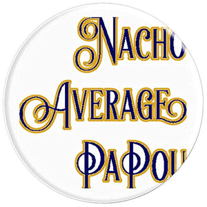 Amazon.com: Nacho Average PaPou - PopSockets Grip and Stand for Phones and Tablets: Cell Phones & Accessories - NJExpat