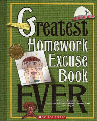 Greatest Homework Excuse Book Ever (Kids Are Authors) - NJExpat
