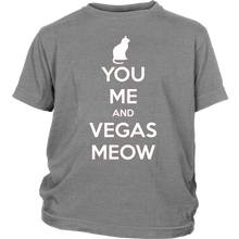 Load image into Gallery viewer, You, Me and Vegas Meow T-shirt Gift for Cat Lovers Pet Owner