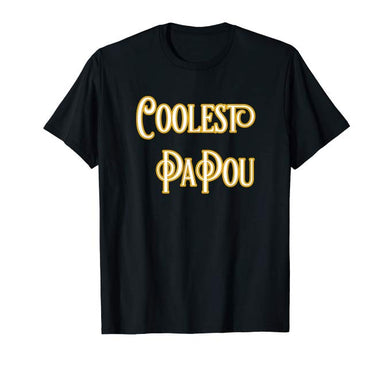 Amazon.com: Coolest Papou T-Shirt Coolest Pa Pou T-Shirt: Clothing - NJExpat