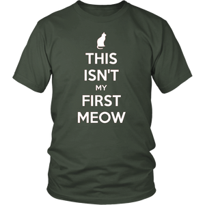 This Isn't My First Meow T-shirt Gift for Cat Owners