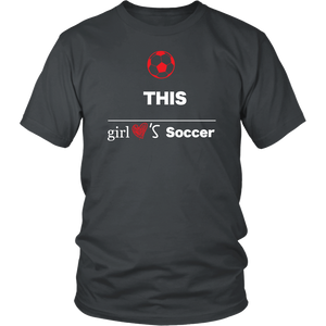 This Girl Loves Soccer T-shirt, Gift Tee