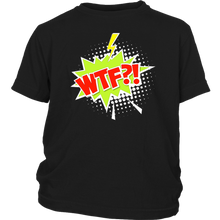 Load image into Gallery viewer, WTF?! T-shirt Cartoon Comic Gift Tee Speech Bubble