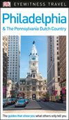 Philadelphia and the Pennsylvania Dutch Country Eyewitness Guide - Reiseguide med mye bilder