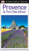 Provence and the Côte d'Azur Eyewitness Guide - Reiseguide med mye bilder