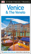 Venice and the Veneto Eyewitness Guide - Reiseguide med mye bilder