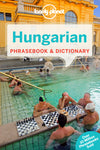 Lonely Planet - Hungarian Phrasebook & Dictionary - 9781741045512