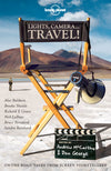 Lonely Planet - reiseguider - Lights, Camera..Travel! - Reiselitteratur - 9781742204932