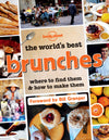 Lonely Planet - The World's Best Brunches - 9781743607466