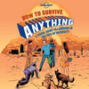 Lonely Planet - How to Survive Anything gavebok - 9781743607527