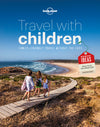 Lonely Planet - Travel with Children - 9781743607893
