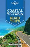Lonely Planet - Coastal Victoria Road Trips reiseguide - 9781743609439
