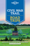 Lonely Planet - Civil War Trail Road Trips reiseguide - 9781760340476