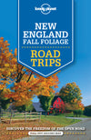 Lonely Planet - New England Fall Foliage Road Trips - 9781760340483