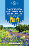 Lonely Planet - San Antonio, Austin & Texas Backcountry Road Trips - 9781760340490
