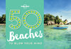 Lonely Planet - 50 Beaches to Blow Your Mind gavebok - 9781760340599