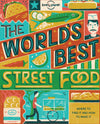 Lonely Planet - World's Best Street Food - 9781760340650