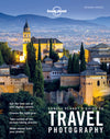 Lonely Planet - Guide to Travel Photography 5 - 9781760340742