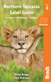 Bradt Guides - Northern Tanzania Safari Guide 4 - 9781784770372