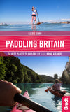 Bradt Guides - Paddling Britain - 9781784776039