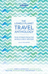 Lonely Planet - The Lonely Planet Travel Anthology 1 - 9781786571960