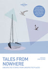 Lonely Planet - reiseguider - Tales from Nowhere - Reiselitteratur - 9781786576217