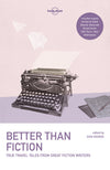 Lonely Planet - reiseguider - Better than Fiction 1 - Reiselitteratur - 9781787012660