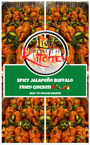 Spicy Jalapeño Buffalo Fried Chicken Recipe!