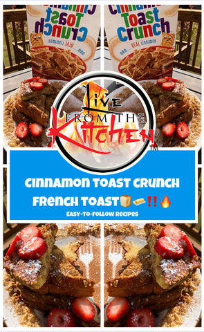 Cinnamon Toast Crunch French Toast Recipe!