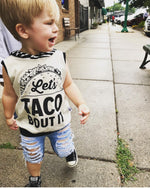 Let's Taco Bout It! Romper/Dress/Hoodie