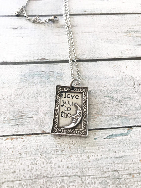 Love You To The Moon and Back - Stamped Pendant