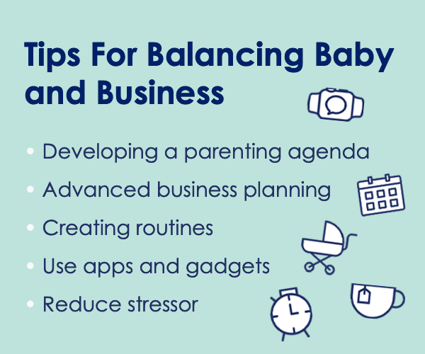 Tips for Balancing Baby and Business