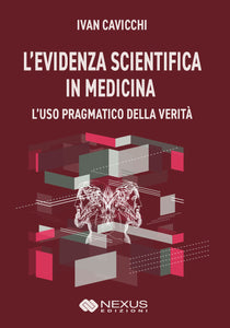 L'evidenza scientifica in medicina.
