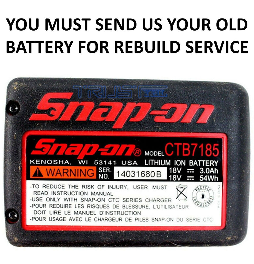 Snap On 18 Volt Lithium Battery - Rebuild Service To 6Ah - Power Tool Rebuild