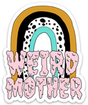 Weird Mother Rainbow 3 inch magnet