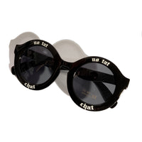 No Tat Chat laser etched Sunglasses, PC eyeglass frame with 400 UV lens