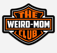 Moto Weird Mother Sticker, Larger in Size at 4 inches