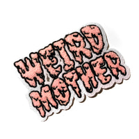 Weird Mother Chenille Patch 4 inches wide