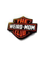 The Weird Mother Club Motorcycle Hard Enamel Pin