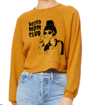 One left! Mustard Crop Sweater w/ Weird Mom Club Design