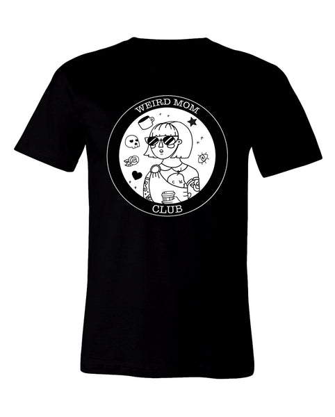 The Weird Mom Club Shirt, plain black