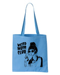 Weird Mom Club Tote in Pale Blue