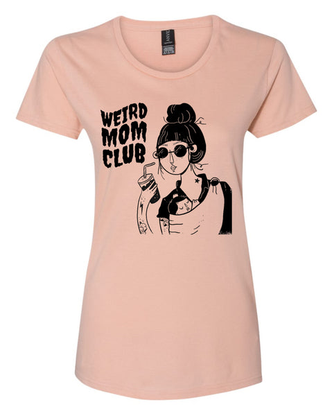 Weird Mom Club on Women's Cut Dusty Rose