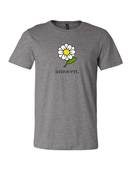 Introvert Daisy Shirt, Unisex Deep Heather Gray