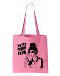 Weird Mom Club Tote in Pink