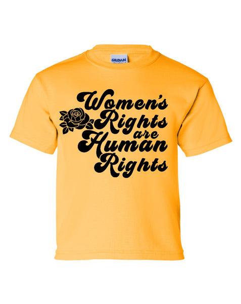 YOUTH CUT Women's Rights are Human Rights with Rose Shirt - Gold
